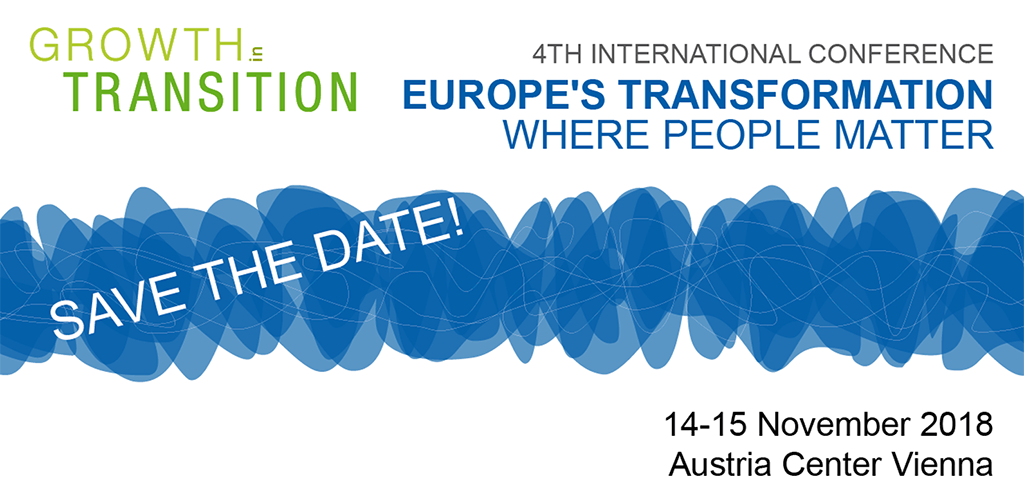 4th International Conference Growth in Transition: Europe's Transformation: Where People Matter. 14 - 15 November 2018, Vienna