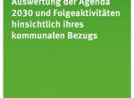 Auswertung der Agenda 2030 und Folgeaktivitäten hinsichtlich ihres kommunalen Bezugs