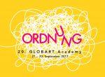 """STIPENDIENVERLOSUNG für die 20. GLOBART Academy zum Thema """"Ordnung/Unordnung"""""""