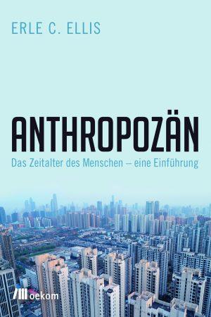 """Buchcover """"Anthropozän"""""""