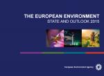 Mehr Mut bei Politik, Innovationen und Investitionen gefordert: EU-Umweltagentur präsentiert State and Outlook Environment Report 2015