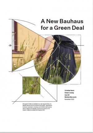 """""""A New Bauhaus for a Green Deal"""""""