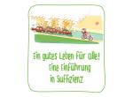 """BUND-Broschüre: """"Ein gutes Leben für alle! Eine Einführung in Suffizienz"""""""