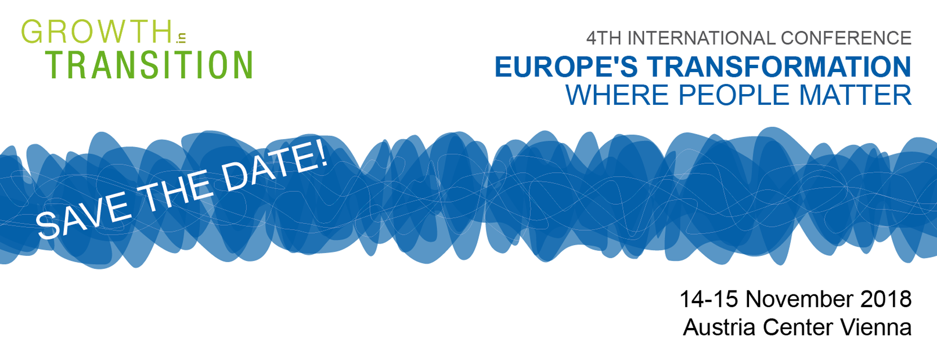 4th International Conference - Europes Transformation. Where people matter. 14 - 15 November 2018