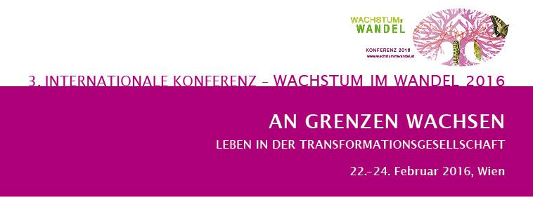 Konferenz An Grenzen wachsen, leben in der Transformationsgesellschaft, 22.-24. Februar 2016, Wien